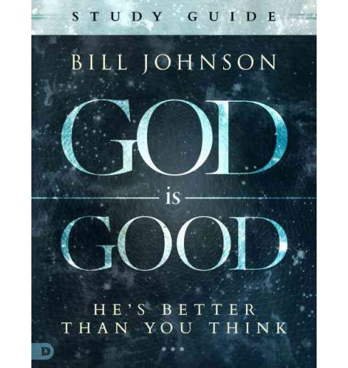 God Is Good Interactive Manual (Paperback) (Bill Johnson) - image 1 of 1