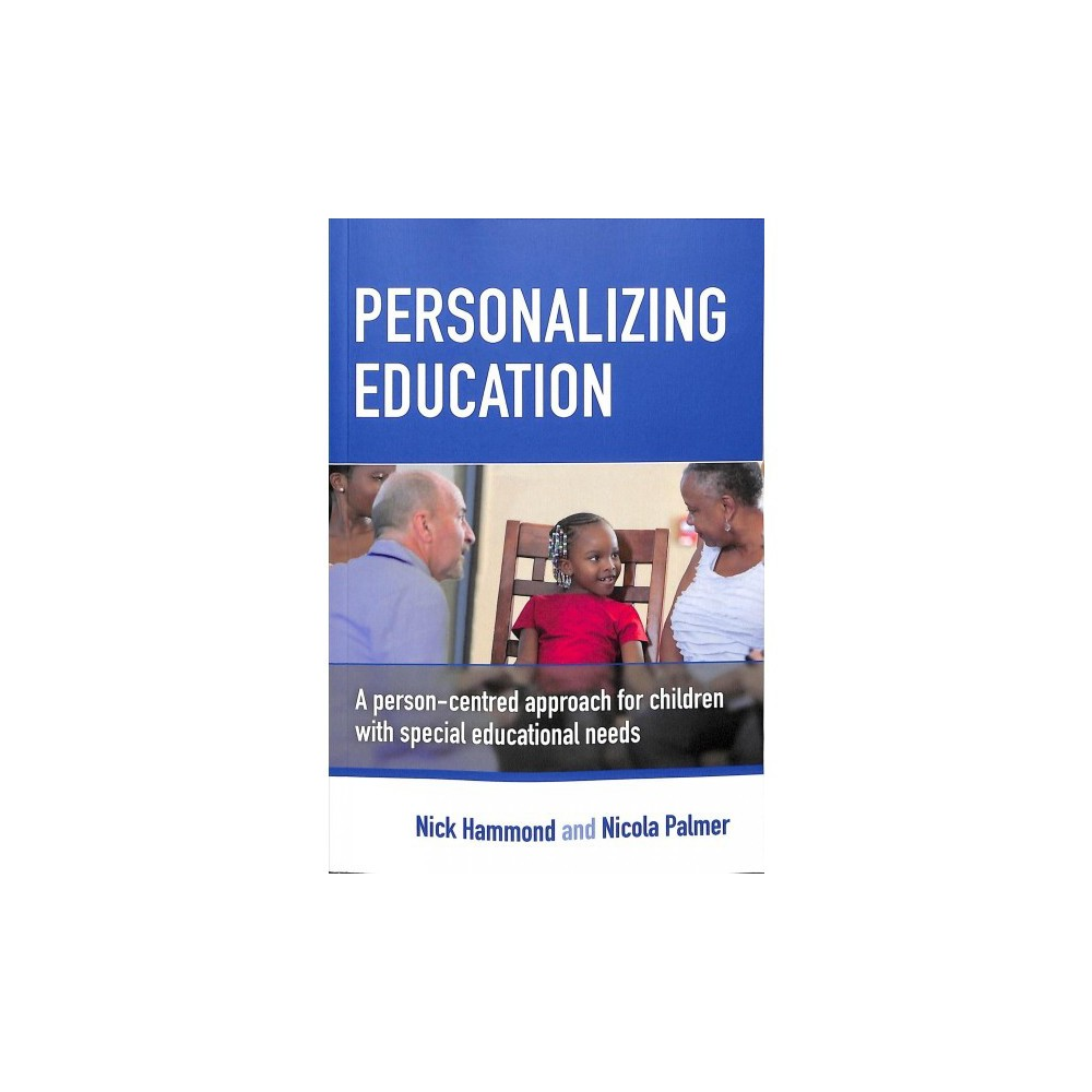 Personalizing Education : A Person-Centred Approach for Children With Special Educational Needs