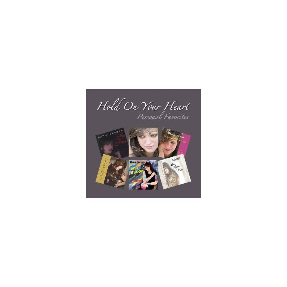 Maria Jacobs - Hold On Your Heart:Personal Favorites (CD)