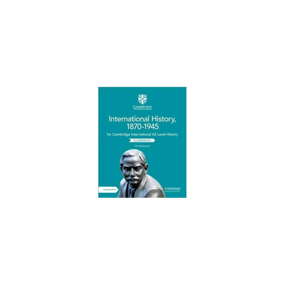 Cambridge International As Level History, International History 1870-1945 Coursebook - 2 (Paperback)