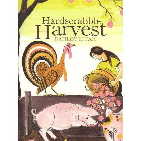 Hardscrabble Harvest - by  Dahlov Ipcar (Hardcover) - image 1 of 1