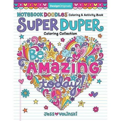 Notebook Doodles Super Duper Coloring & Activity Book - by  Jess Volinski (Paperback) - image 1 of 1