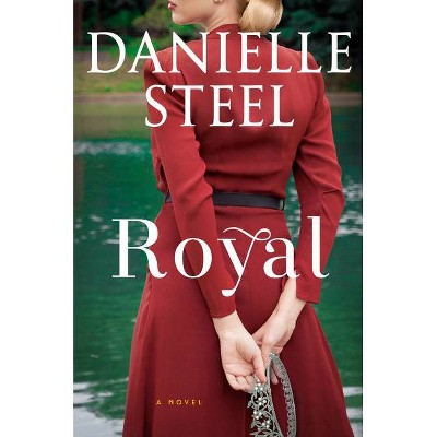 Royal - by Danielle Steel (Hardcover)