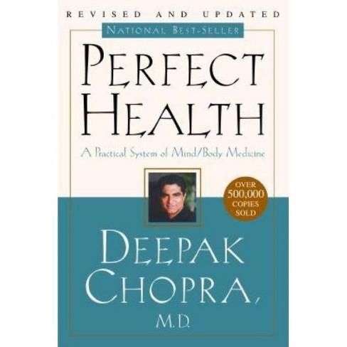 Perfect Health--Revised and Updated - 2 Edition by  Deepak Chopra (Paperback) - image 1 of 1