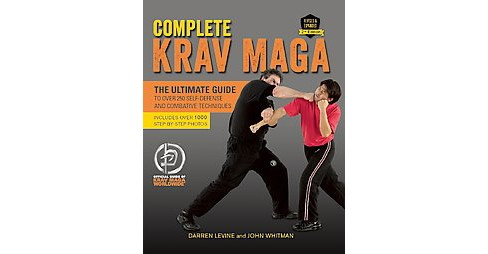Complete Krav Maga : The Ultimate Guide to over 250 Self-Defense and Combative Techniques (Paperback) - image 1 of 1