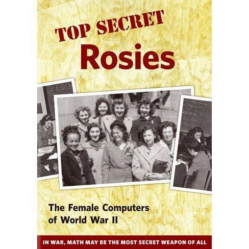 Top Secret Rosies: The Female Computers of WWII (DVD)(2011) - image 1 of 1
