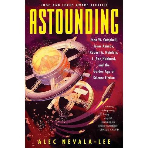 Astounding - by  Alec Nevala-Lee (Paperback) - image 1 of 1