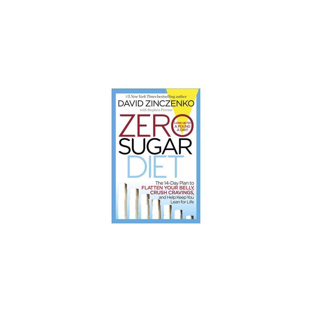Zero Sugar Diet (Hardcover) (David Zinczenko)