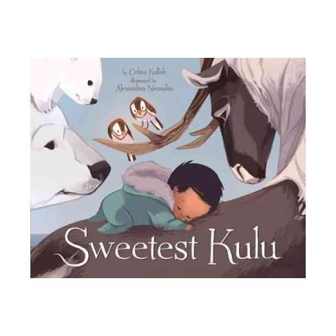 Sweetest Kulu - by  Celina Kalluk (Board_book) - image 1 of 1