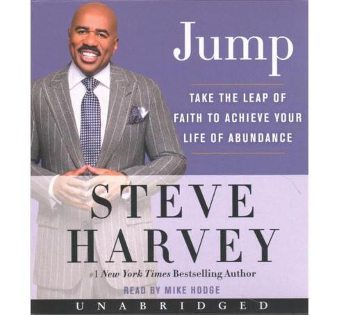 Jump : Take the Leap of Faith to Achieve Your Life of Abundance (Unabridged) (CD/Spoken Word) (Steve - image 1 of 1