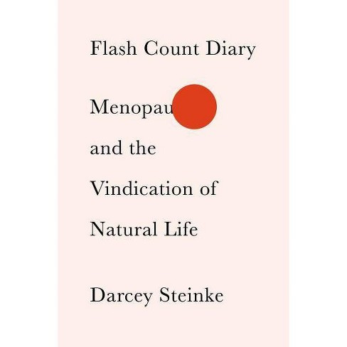 Flash Count Diary - by  Darcey Steinke (Hardcover) - image 1 of 1