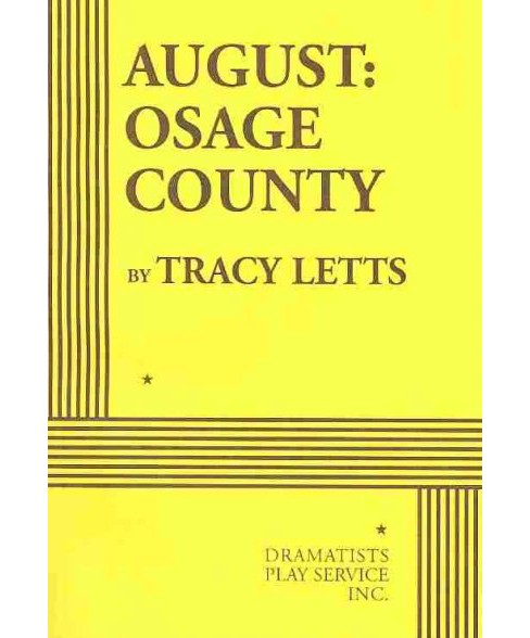 August : Osage County -  by Tracy Letts (Paperback) - image 1 of 1