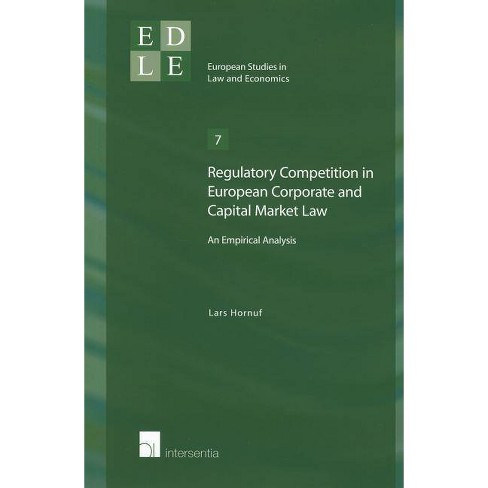Regulatory Competition in European Corporate and Capital Market Law - by  Lars Hornuf (Paperback) - image 1 of 1