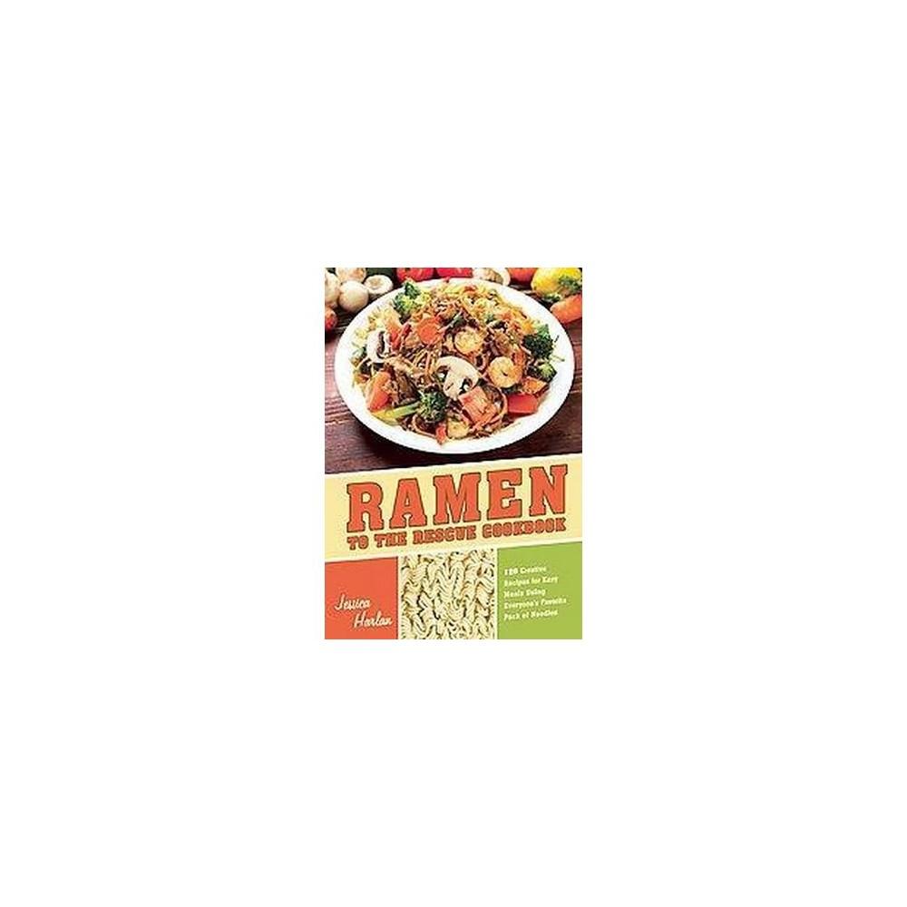 Ramen to the Rescue Cookbook (Paperback)