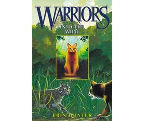 Into the Wild (Hardcover) (Erin Hunter) - image 1 of 1