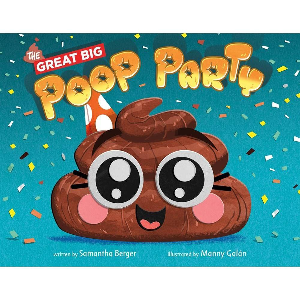 The Great Big Poop Party By Samantha Berger Hardcover