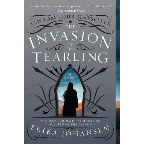 The Invasion of the Tearling (The Queen of the Tearling) (Reprint) (Paperback) by Ericka Johansen - image 1 of 1