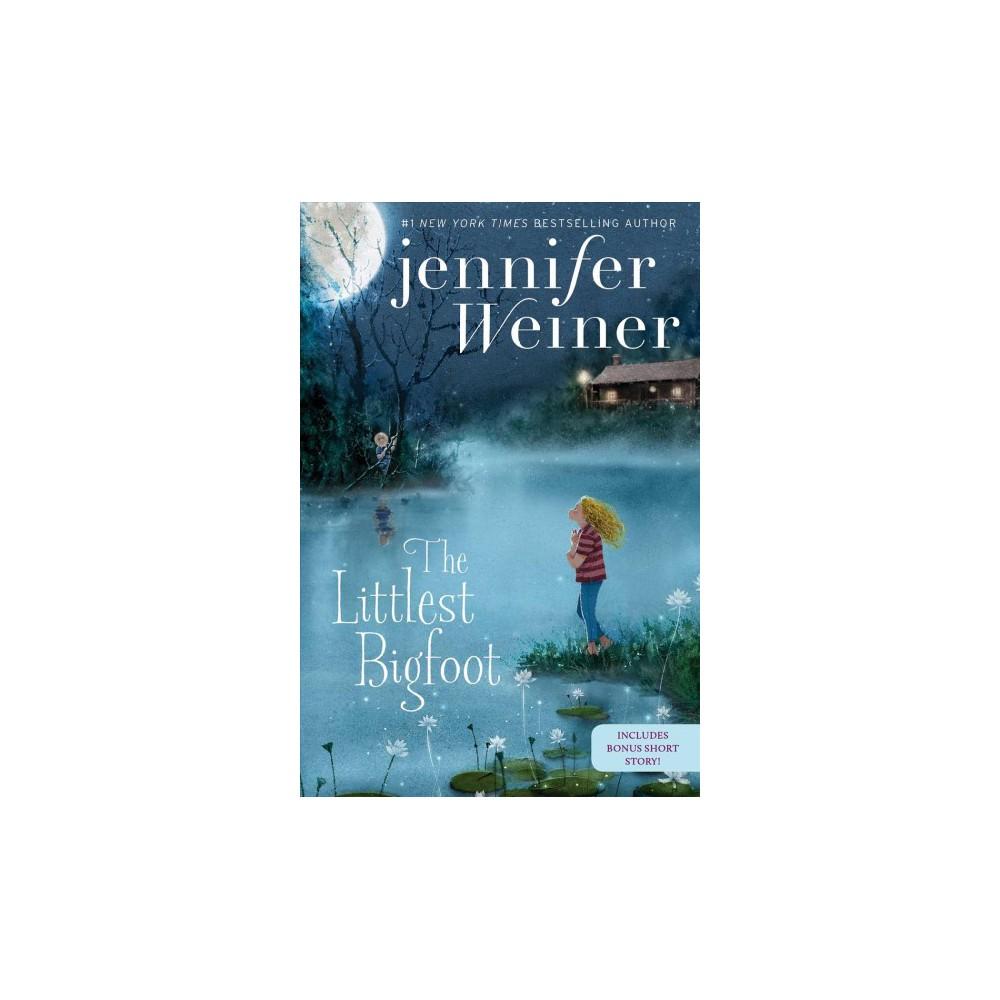 Littlest Bigfoot - Reprint (Littlest Bigfoot) by Jennifer Weiner (Paperback)
