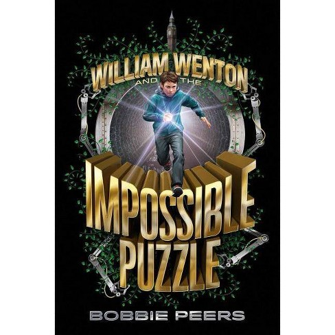 William Wenton and the Impossible Puzzle, Volume 1 - by  Bobbie Peers (Paperback) - image 1 of 1