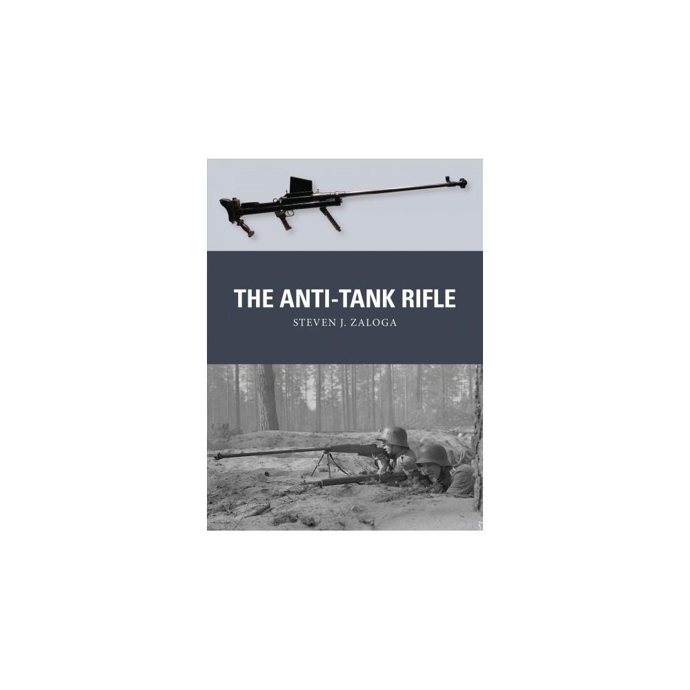 Anti-Tank Rifle (Paperback) (Steven J. Zaloga)