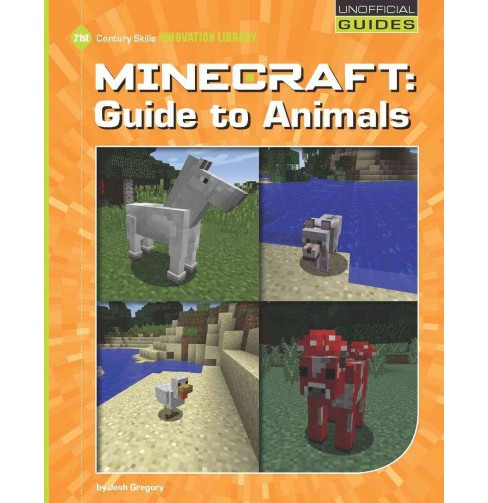 Minecraft Guide to Animals (Paperback) (Josh Gregory) - image 1 of 1