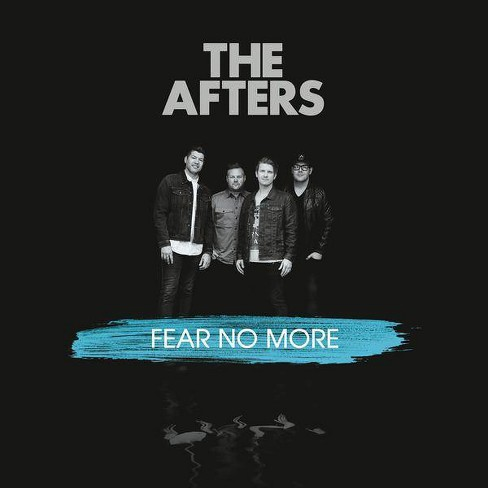 Afters - Fear No More (CD) - image 1 of 1