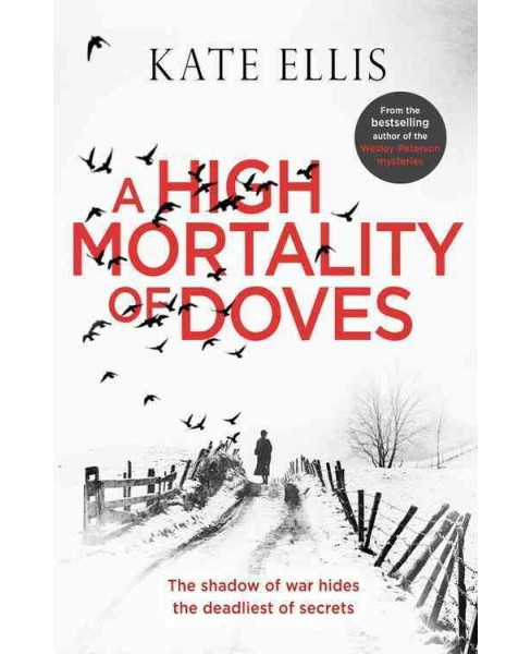 High Mortality of Doves (Hardcover) (Kate Ellis) - image 1 of 1
