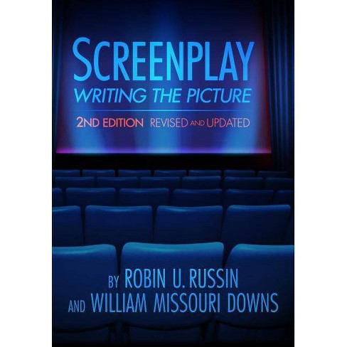 Screenplay - 2 Edition by  Robin U Russin & William Missouri Downs (Paperback) - image 1 of 1