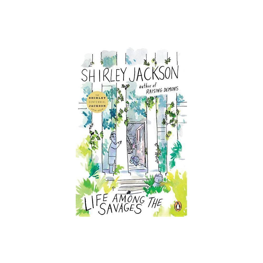 Life Among The Savages By Shirley Jackson Paperback