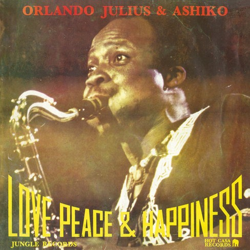 Orlando Julius - Love Peace & Happiness (Vinyl) - image 1 of 1