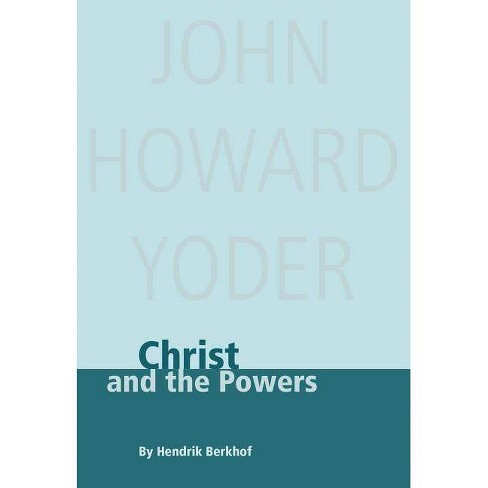 Christ and the Powers - 2 Edition by  Hendrik Berkhof (Paperback) - image 1 of 1