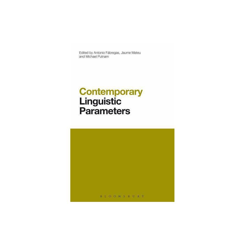 Contemporary Linguistic Parameters - (Contemporary Studies in Linguistics) (Hardcover)