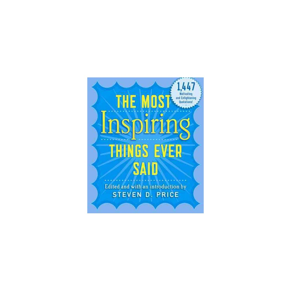 Most Inspiring Things Ever Said (Paperback)