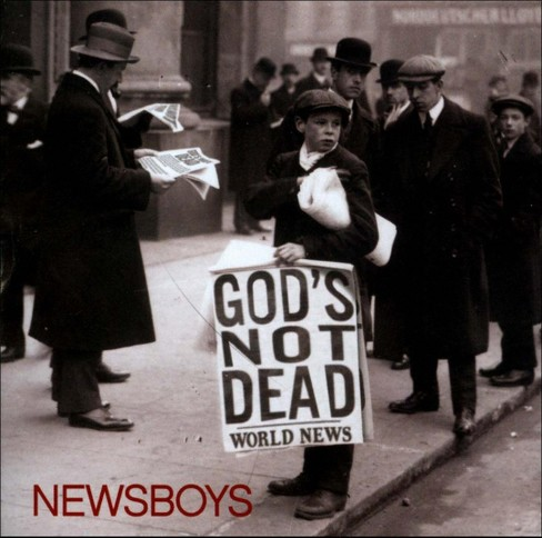 Newsboys - God's Not Dead (CD) - image 1 of 2