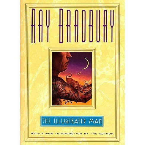 The Illustrated Man - by  Ray D Bradbury (Hardcover) - image 1 of 1