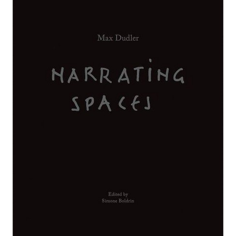 Max Dudler: Narrating Spaces - (Hardcover) - image 1 of 1