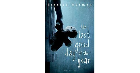 Last Good Day of the Year (Hardcover) (Jessica Warman) - image 1 of 1