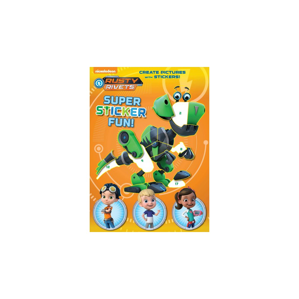 Rusty Rivets Super Sticker Fun! - (Paperback)