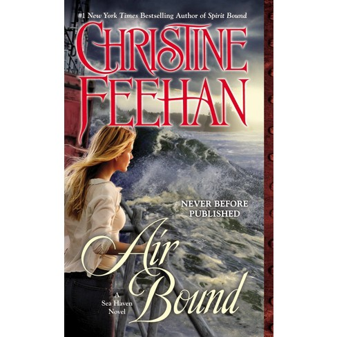 Air Bound (Sea Haven: Sisters of the Heart Series #3) (Paperback) by Christine Feehan - image 1 of 1