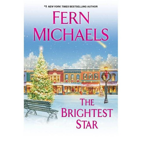 The Brightest Star - by Fern Michaels (Hardcover) - image 1 of 1