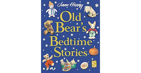 Old Bear's Bedtime Stories (Hardcover) (Jane Hissey) - image 1 of 1