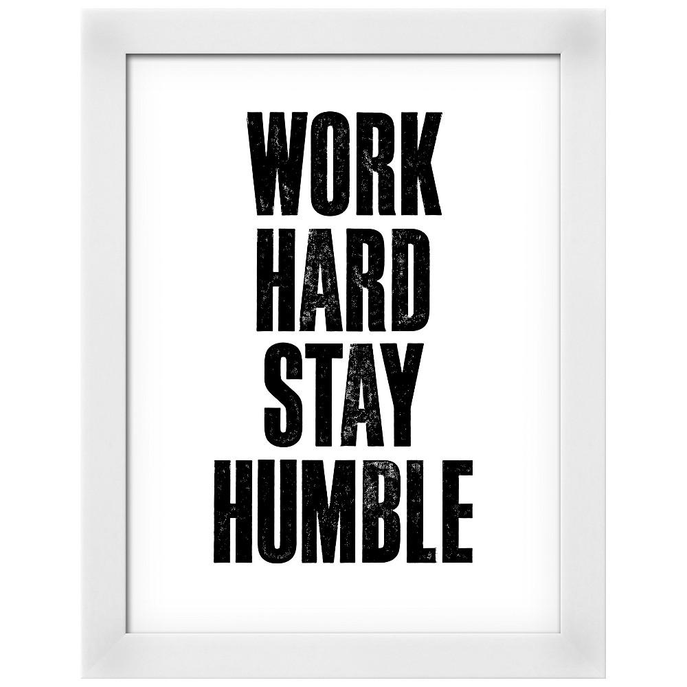 Work Hard Stay Humble White Wood Framed Art Print, Gray