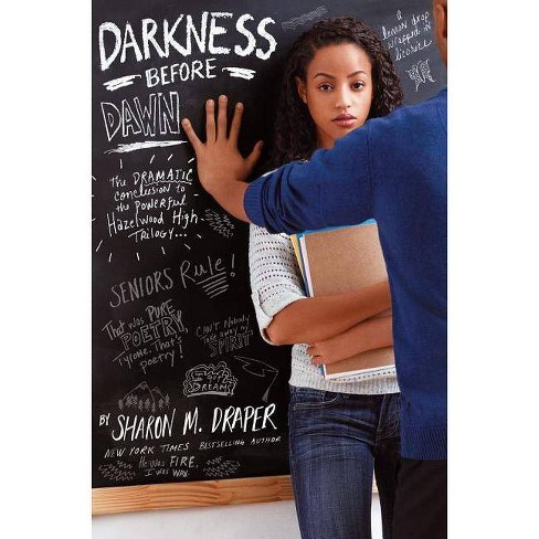 Darkness Before Dawn - (Hazelwood High Trilogy) by  Sharon M Draper (Hardcover) - image 1 of 1