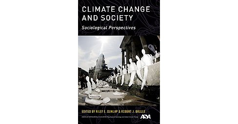 Climate Change and Society : Sociological Perspectives (Paperback) - image 1 of 1