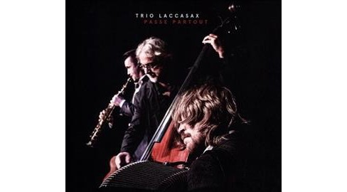 Trio Laccasax - Passe Partout (CD) - image 1 of 1