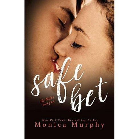 Safe Bet - (Rules) by  Monica Murphy (Paperback) - image 1 of 1