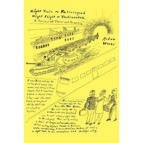 Night Train to Kaliningrad -- Night Flight to Vladivostok - by  Andrew Weeks (Paperback) - image 1 of 1