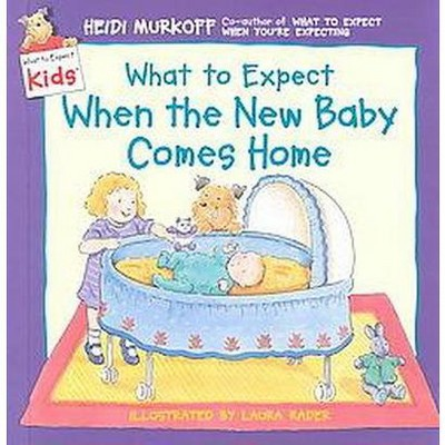What to Expect When the New Baby Comes Home (Hardcover)(Heidi Eisenberg Murkoff)