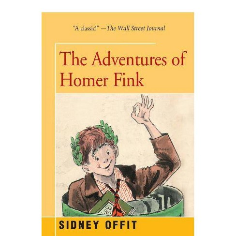 Adventures of Homer Fink - by  Sidney Offit (Paperback) - image 1 of 1