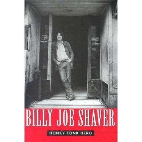 Honky Tonk Hero - by  Billy Joe Shaver (Hardcover) - image 1 of 1